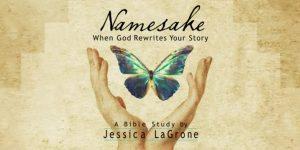 Namesake – 6 Week Women's Bible Study