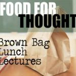 Brown Bag Lunch & Lecture